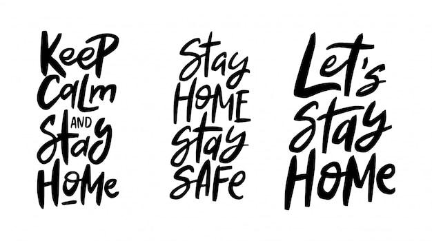 Blijf kalm en blijf thuis. blijf thuis, blijf veilig. laten we thuis blijven. quarantaine concept.