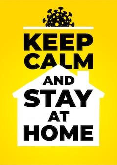 Blijf kalm en blijf thuis. coronavirus 2019-ncov-symbool. zelfquarantaineposter van coronavirus. coronavirus afdrukken. illustratie. geïsoleerd op gele achtergrond.