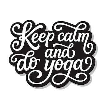 Blijf kalm en doe yoga, belettering