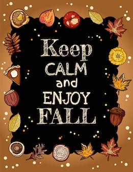 Blijf kalm en geniet van de herfstbord-banner met trendy herfstelementen