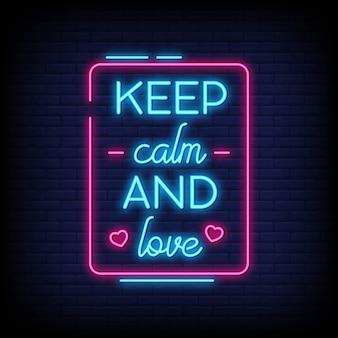 Blijf kalm en hou van neonreclamestijl
