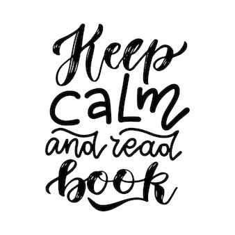Blijf kalm en lees een boek - inspirerend en motiverend citaat. hand belettering en typografieontwerp