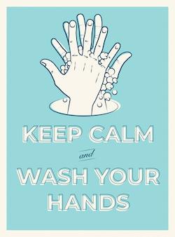 Blijf kalm en was je handen. motivatie poster ontwerpconcept voor handen wassen ter bescherming tegen covid-19 coronavirus. vintage stijl illustratie.