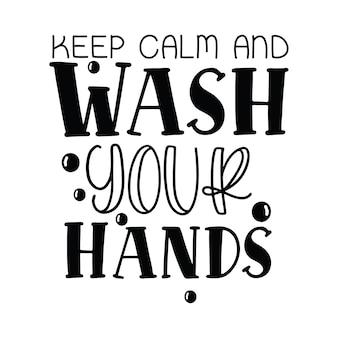Blijf kalm en was je handen