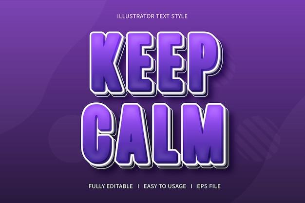Blijf kalm, modern bewerkbaar teksteffect