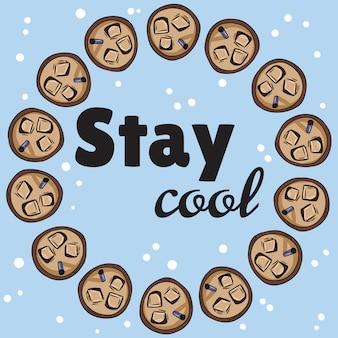 Blijf koel banner met kopjes ijskoud drankje kopje koffie of thee