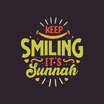 Blijf lachen, het is sunnah - moslimreligie beste citaten belettering