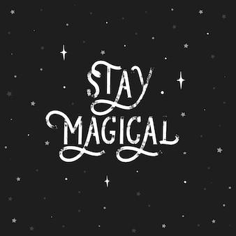 Blijf magisch