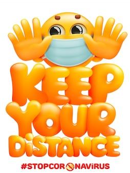 Blijf op afstand wanneer je een poster ontmoet met een emoji-stripfiguur in een medisch masker. veiligheid bij communicatie met andere mensen. waarschuwing poster