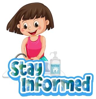 Blijf op de hoogte illustratie in cartoonstijl met een meisje dat haar handen wast
