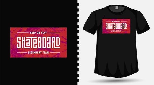 Blijf spelen skateboard trendy typografie belettering verticale ontwerpsjabloon voor print t-shirt mode kleding en poster