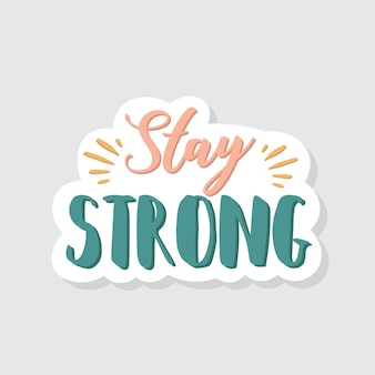 Blijf sterk belettering sticker