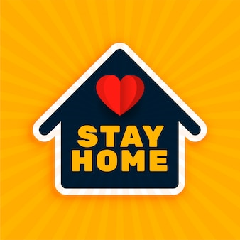 Blijf thuis achtergrond met huis en hartsymbool