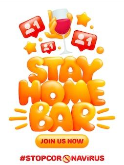 Blijf thuis bar online. gele cartoon hand met glas wijn