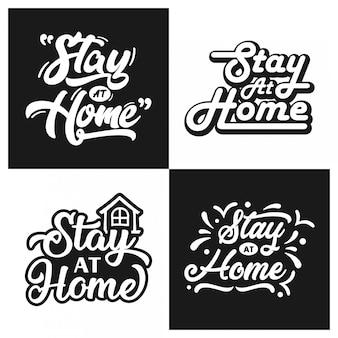 Blijf thuis belettering design collectie