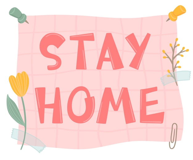 Blijf thuis belettering ontwerp. leuke typografie