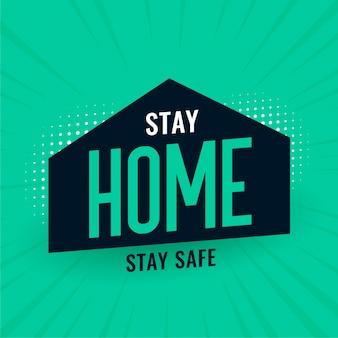 Blijf thuis, blijf veilig concept voor sociale afstandsboodschap