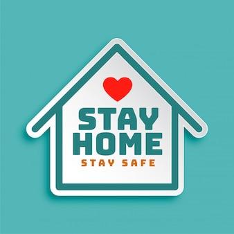 Blijf thuis, blijf veilig, motiverend posterontwerp