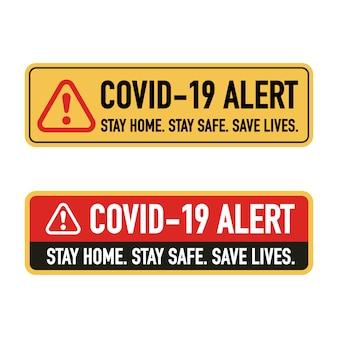 Blijf thuis, blijf veilig, red levenssignageontwerpconcept. stop covid-19 coronavirus novel coronavirus (2019-ncov).
