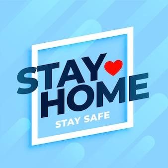 Blijf thuis blijf veilige achtergrond in blauwe kleuren