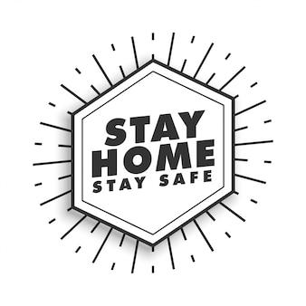 Blijf thuis en blijf veilig motiverende poster