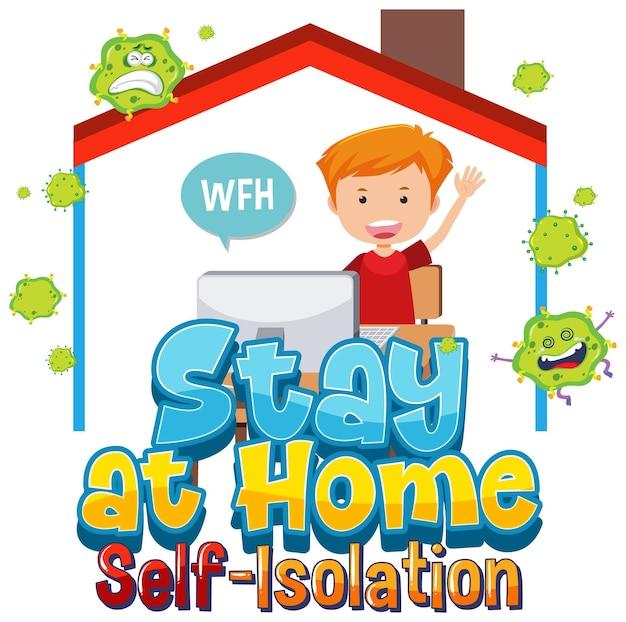 Blijf thuis en zelfisolatiebanner met stripfiguurwerk vanuit huis Premium Vector