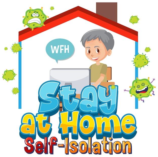 Blijf thuis en zelfisolatiebanner met stripfiguurwerk vanuit huis