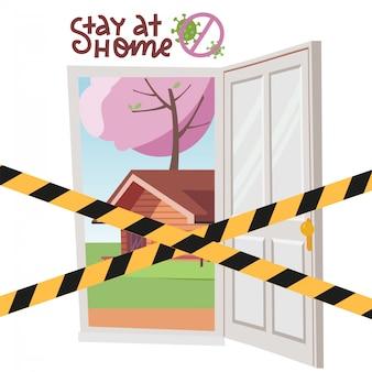 Blijf thuis. open deur met gekruiste voorzichtigheidsbanden. quarantaine bij u thuis. coronavirus pandemie en sociale afstand. zelfisolatie om het uitbreken van het virus te stoppen. vlakke afbeelding
