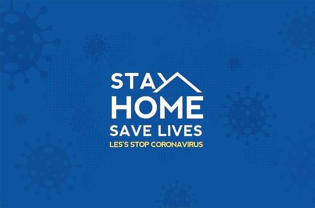 Blijf thuis quarantaine en waarschuwing stop coronavirus covid19 verspreiding van veilige belettering typografie