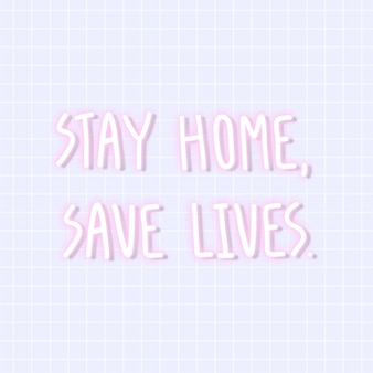 Blijf thuis, red levens coronavirus neonreclame