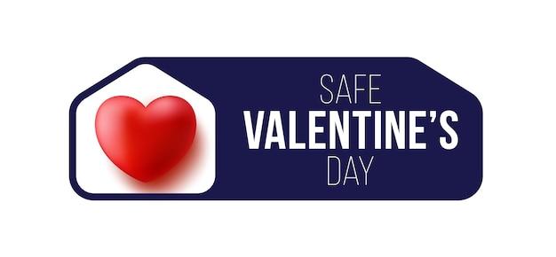 Blijf thuis, veilige valentijnsdag