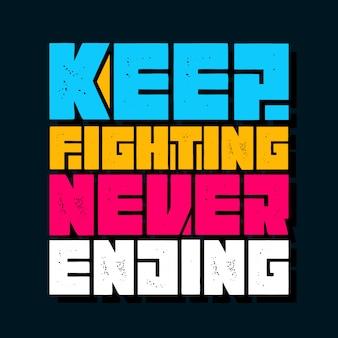 Blijf vechten zonder eindigende letters