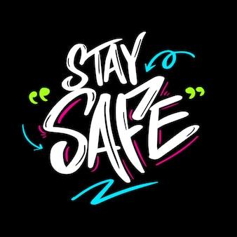 Blijf veilig belettering