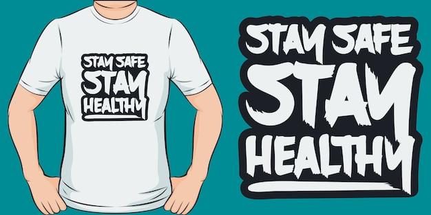 Blijf veilig, blijf gezond. uniek en trendy covid-19 t-shirtontwerp.