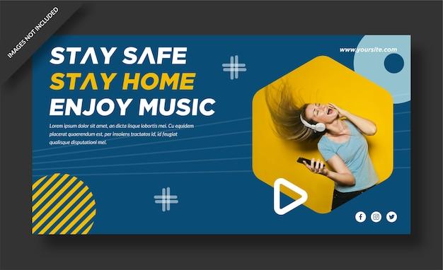 Blijf veilig, blijf thuis en geniet van het ontwerp van de muziekbanner