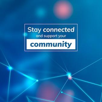 Blijf verbonden en ondersteun uw sociale bannersjabloonvector in de gemeenschap