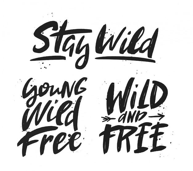 Blijf wild belettering set.