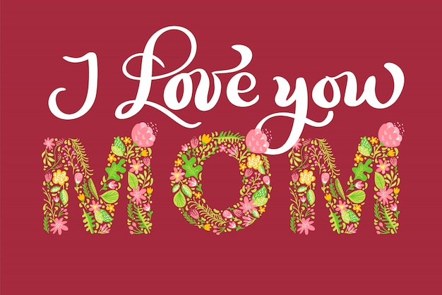 Bloementekst i love you mom