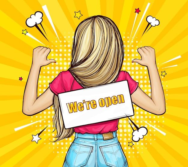 Blond meisje staat achteruit met bord aan een touw met tekst we zijn open in pop-art stijl