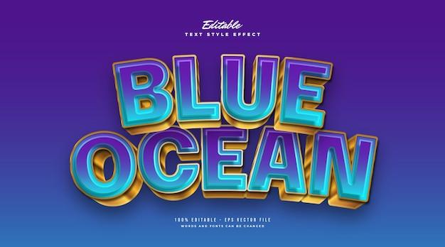 Blue ocean-tekststijl in blauw en goud met bochtig en 3d-effect. bewerkbaar tekststijleffect