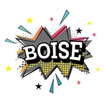 Boise komische tekst in pop-art stijl. vectorillustratie.