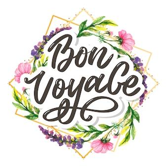 Bon voyage hand belettering kalligrafie reizen
