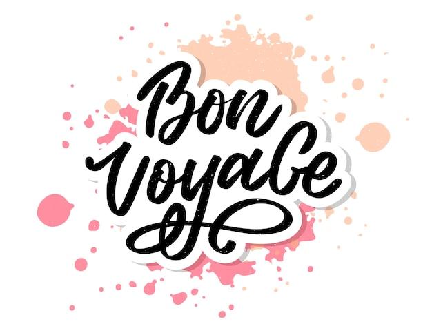 Bon voyage hand belettering vector kalligrafie reizen