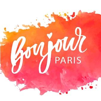 Bonjour paris phrase lettering