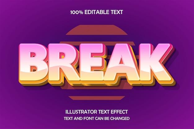 Break, bewerkbare teksteffect neon reliëfstijl