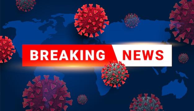 Breaking news-tekst met coronaviruscelvirus op blauwe achtergrond.