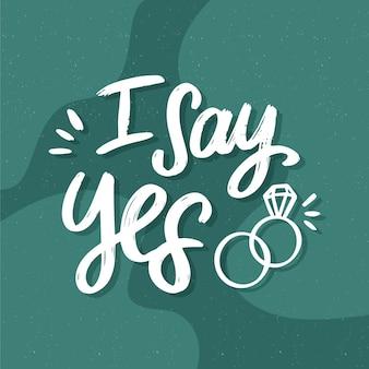 Bruiloft belettering achtergrond ik zeg ja