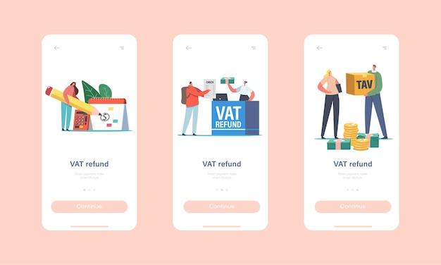 Btw-teruggave mobiele app-pagina onboard-schermsjabloon. personages bij tax free desk in airport retourgeld voor aankoop. mensen besparen budget, financieel concept. cartoon mensen vectorillustratie