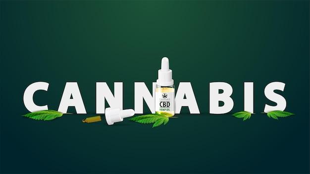 Cannabisolie-logo, teken, symbool. titel versierd met fles medische cbd-olie en hennepblad