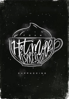Cappuccino-kop belettering schuim, warme melk, espresso in vintage afbeeldingsstijl tekenen met krijt op schoolbord achtergrond